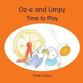 Oz-e and Limpy - Time to Play