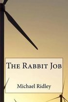 The Rabbit Job