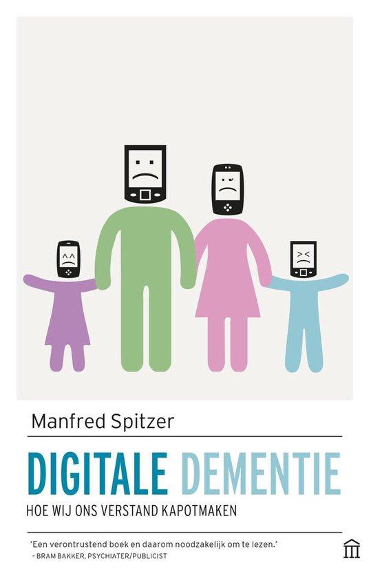 Digitale dementie - Manfred Spitzer | Readingchampions.org.uk