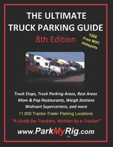 The Ultimate Truck Parking Guide - 8th Edition