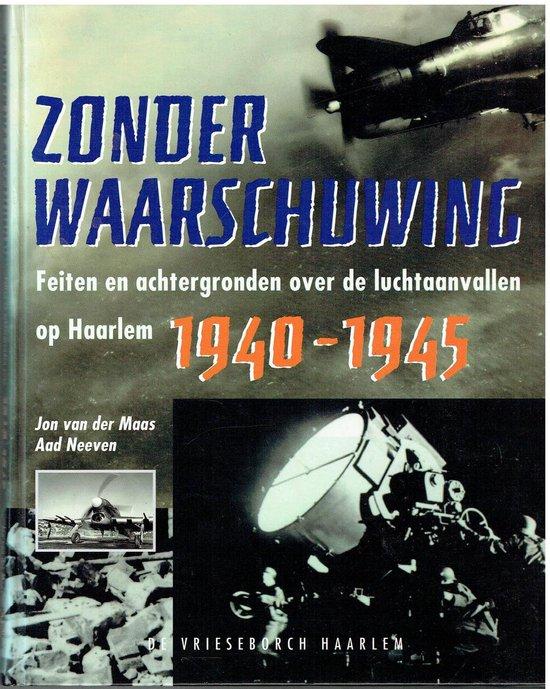 Zonder waarschuwing - J. van der Maas |
