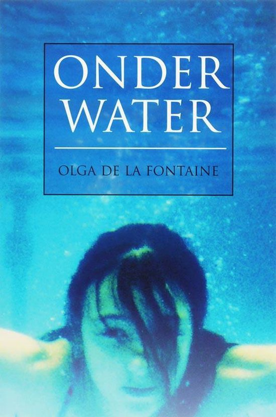 Onder Water - Olga De La Fontaine |