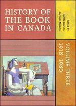 History of the Book in Canada: Volume Three