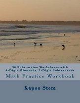 30 Subtraction Worksheets with 4-Digit Minuends, 2-Digit Subtrahends
