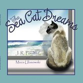 The Sea Cat Dreams