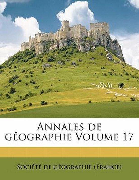 Annales de Geographie Volume 17
