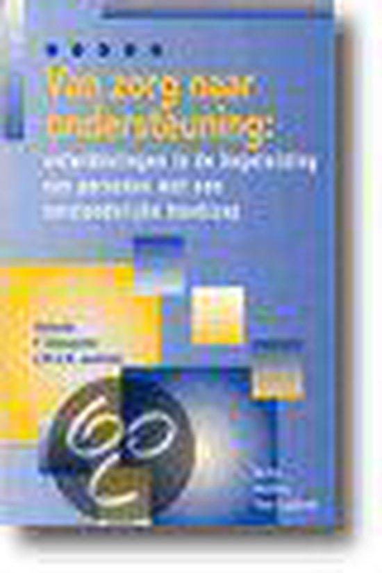 Van Zorg Naar Ondersteuning - none pdf epub