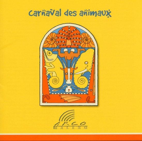 bol.com | Carneval Des Animaux, Arco Baleno Ensemble | CD (album) | Muziek