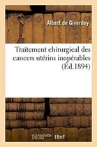 Traitement Chirurgical Des Cancers Uterins Inoperables