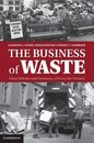 The Business of Waste