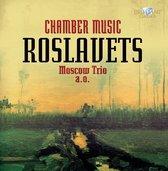 Roslavets: Chamber Music