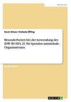 Besonderheiten Bei Der Anwendung Des IDW RS Hfa 21 F r Spenden Sammelnde Organisationen