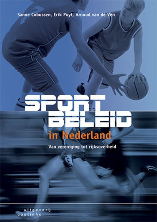 Sportbeleid in Nederland - Sanne Cobussen |