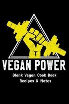 Blank Cook Book Recipes & Notes - Vegan Power