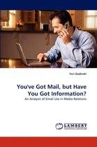 You've Got Mail, But Have You Got Information?