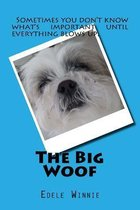 The Big Woof