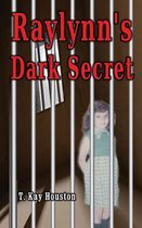 Raylynn's Dark Secret