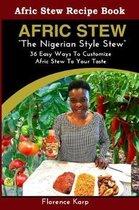 Afric Stew the Nigerian Style Stew