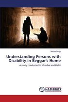 Understanding Persons with Disability in Beggar's Home