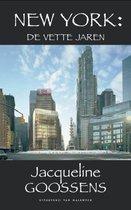 New York: De Vette Jaren