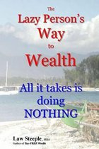 The Lazy Person's Way to Wealth