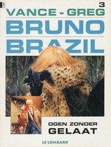 Bruno Brazil 3: Ogen zonder gelaat