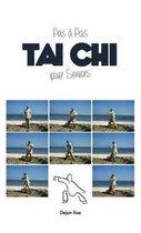 Le Tai Chi Pour Seniors, Pas a Pas