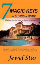 7 Magic Keys to Buying a Home