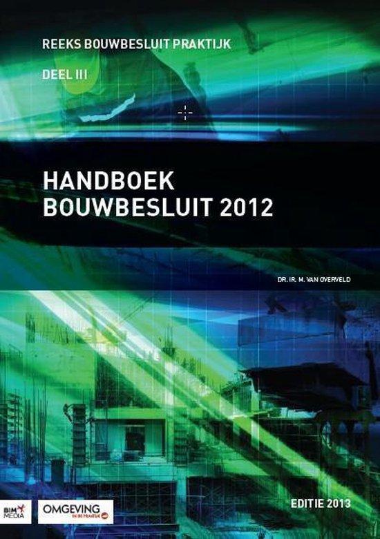 Handboek bouwbesluit / 2012 - M. van Overveld | Fthsonline.com