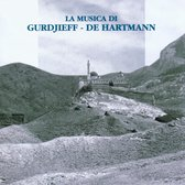 La Musica De Gurdjieff & De Hartman