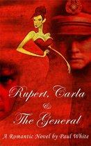 Rupert, Carla & the General