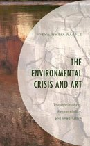 The Environmental Crisis and Art