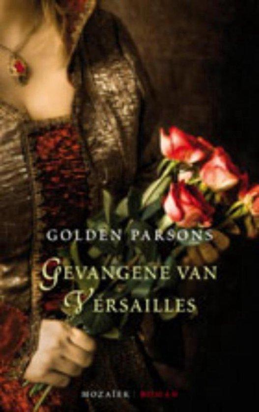 Gevangene van Versailles - Golden Parsons |
