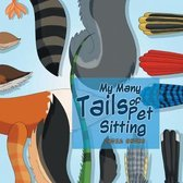 My Many Tails of Pet Sitting