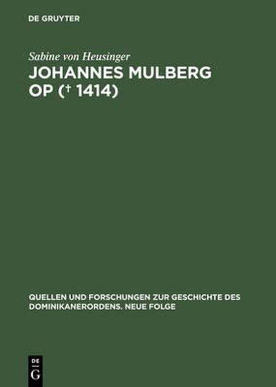 Johannes Mulberg OP (? 1414)