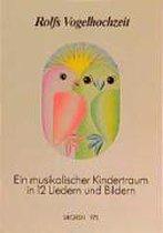 Rolfs Vogelhochzeit. Best.-Nr. 975