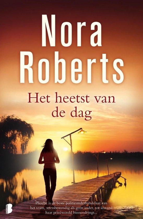 Het heetst van de dag - Nora Roberts | Fthsonline.com