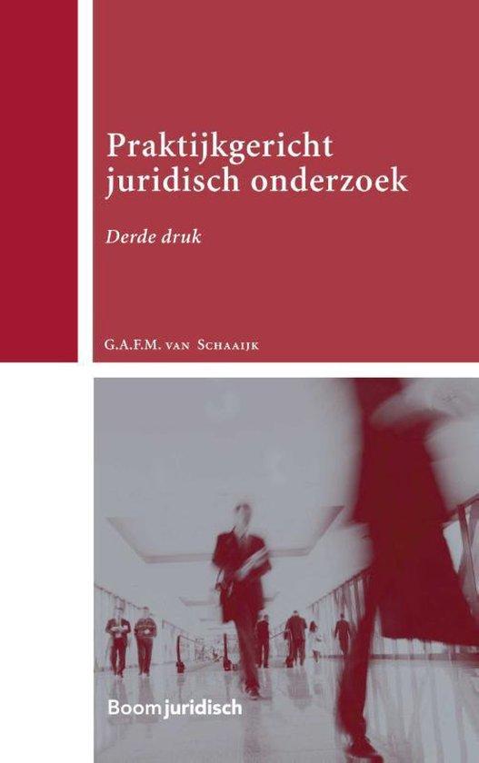 Boom Juridische studieboeken - Praktijkgericht juridisch onderzoek - Geertje van Schaaijk |