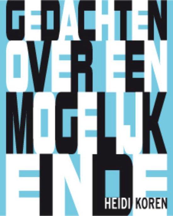 Eigentijdse poezie 24 - Gedachten over een mogelijk einde - Heidi Koren pdf epub