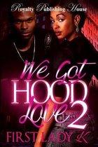 We Got Hood Love 2