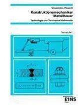Konstruktionsmechaniker Metallbauer Fachstufe 1. Arbeitsblätter