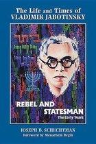 Rebel and Statesman