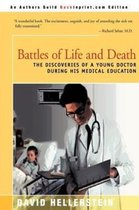 Battles of Life and Death