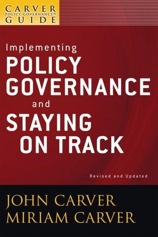 A Carver Policy Governance Guide
