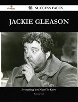 Omslag Jackie Gleason 93 Success Facts - Everything you need to know about Jackie Gleason