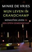 Mijn leven in Grandchamp. Monastiek leven in een open gemeenschap