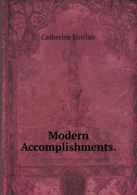 Modern Accomplishments
