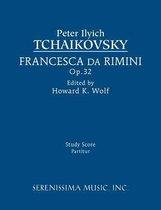 Boek cover Francesca Da Rimini, Op.32 van Peter Ilyich Tchaikovsky
