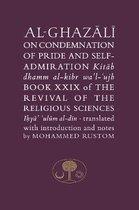 Al-Ghazali on the Condemnation of Pride and Self-Admiration