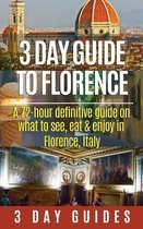 3 Day Guide to Florence
